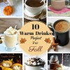 10 Warm Drinks Perfect For Fall
