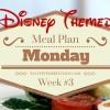 Meal Plan Monday Week #3 { Disney Themed}