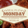 Meal Plan Monday Week #8 (Jan 25th - Jan 31st)