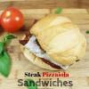Tasty Tuesdays! - Steak Pizzaiola Sandwiches!