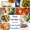 Tasty Tuesdays - Low Carb Favorites