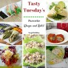 Tasty Tuesday's - Favorite Wraps and Rolls!