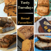 Tasty Tuesday's - Bread Favorites!