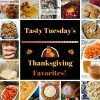 Tasty Tuesday's - Thanksgiving Favorites!