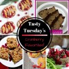Tasty Tuesday's - Cranberry Favorites!