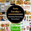 Tasty Tuesday's - Healthy Roundup Favorites!