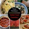 Tasty Tuesday's - Italian Food Favorites!