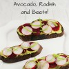 Pumpernickel Crostini with Avocado, Radish and Beets!
