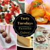 Tasty Tuesday's - Favorite Cakes!