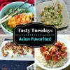 Tasty Tuesdays - Asian Favorites!