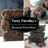 Tasty Tuesdays - Brownie Favorites!