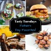Tasty Tuesdays - Fathers Day Favorites!