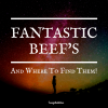 FANTASTIC BEEF'S AND WHERE TO FIND THEM!