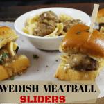 SWEDISH MEATBALL SLIDERS!
