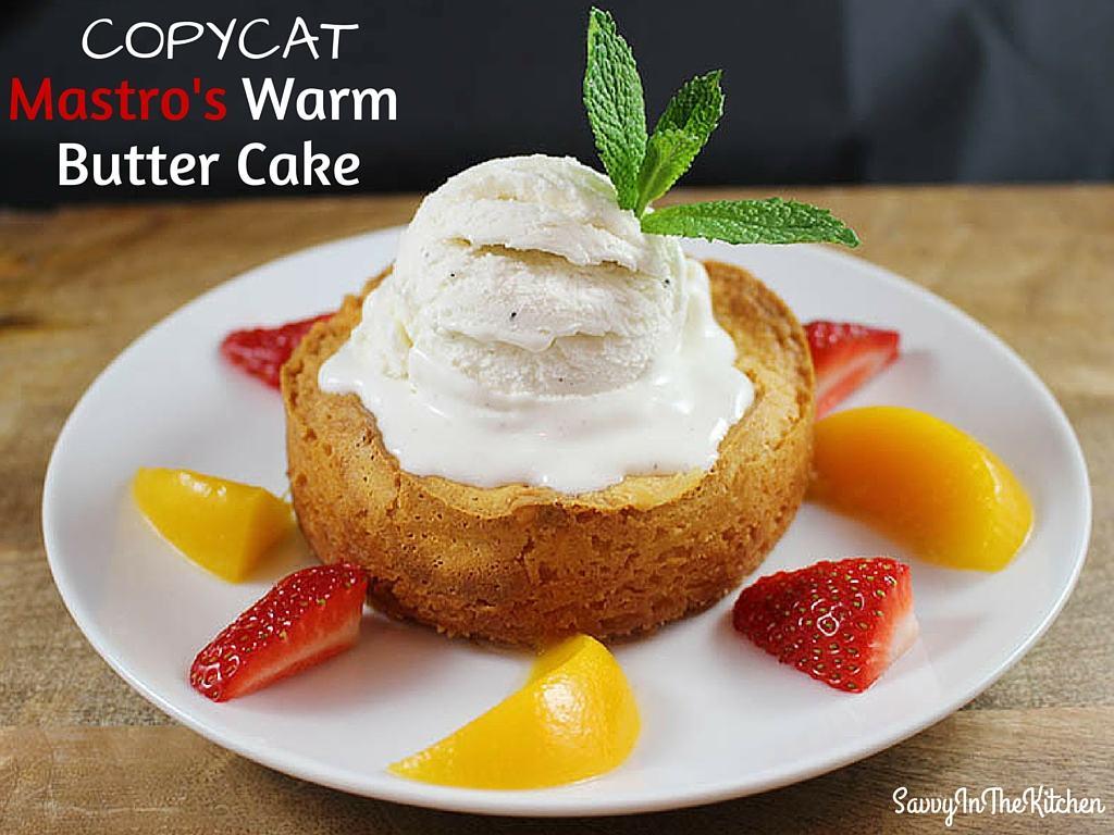 Mastro S Warm Butter Cake