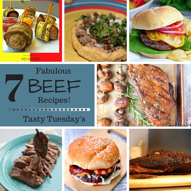 7 Fabulous Beef Recipes! - Tasty Tuesday's