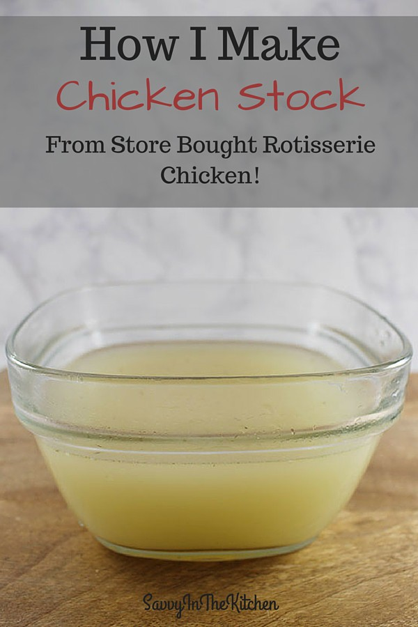 How I Make chicken stock from a store bought rotisserie chicken! - So Easy!