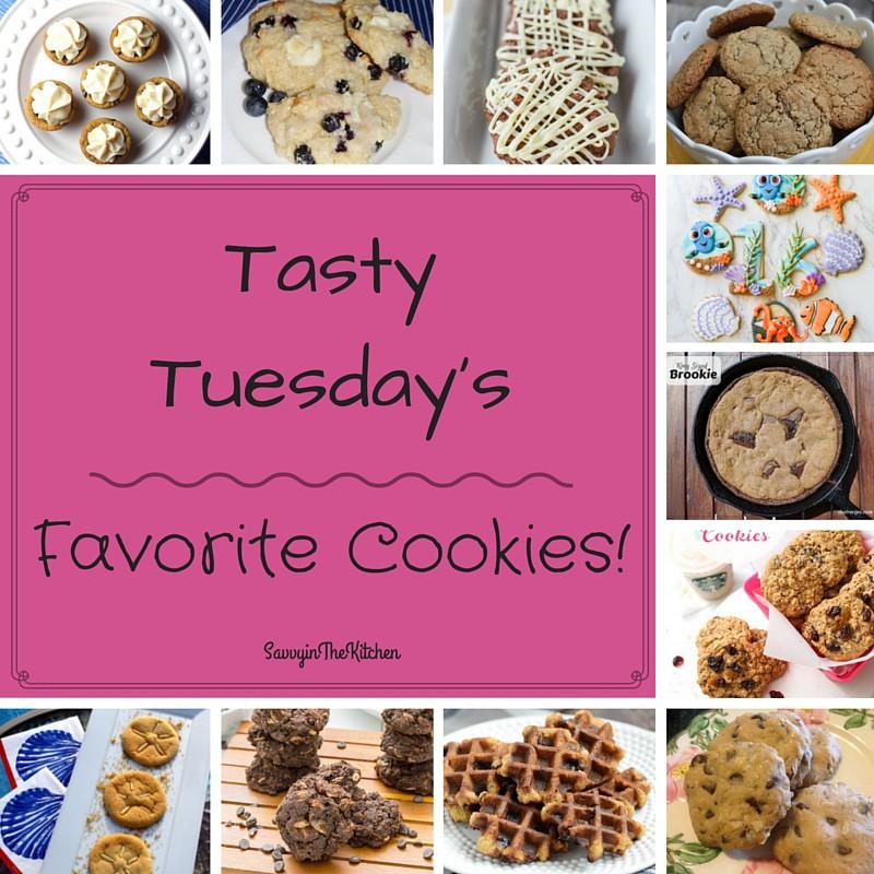 Tasty Tuesday's - Favorite Cookies!