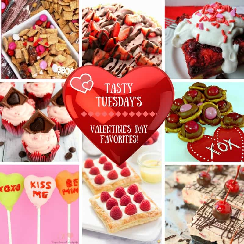 Tasty Tuesday's _ Valentine's Day Favorites!