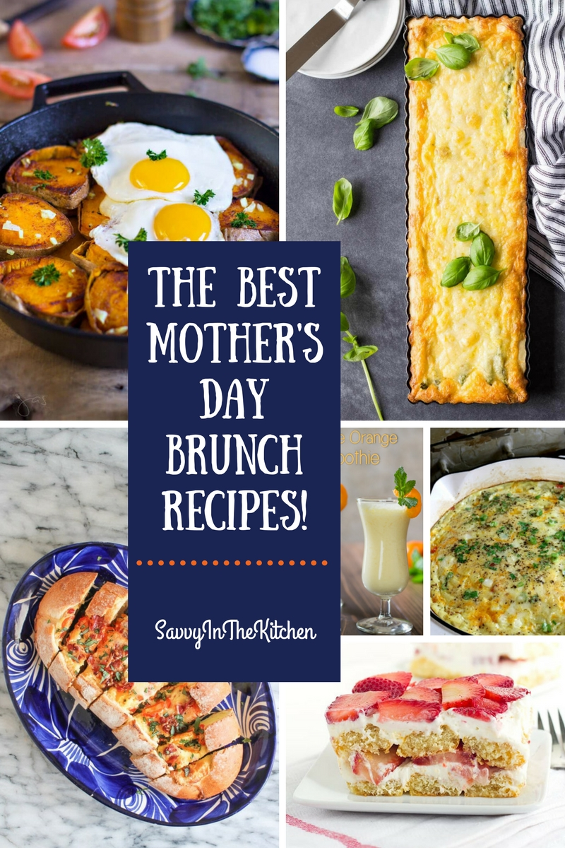 The Best Mother's Day Brunch Recipes!