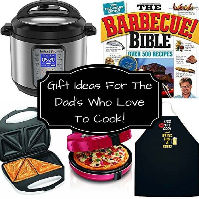 Gift Ideas For The Dad's Who Love To Cook!