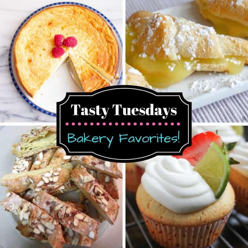 Tasty Tuesdays - Bakery Favorites!