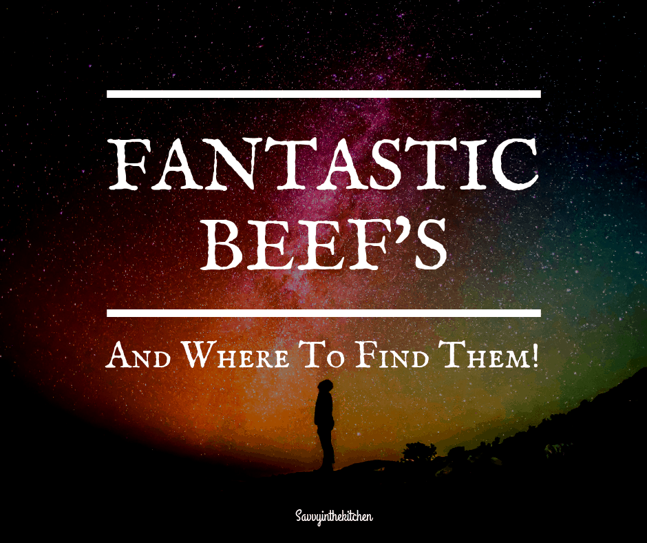 Fantastic Beef's and where to find them
